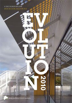 Green Building Evolution 2010 - combines the case studies and the 'Dollars & Sense', green building in today's economic climate.