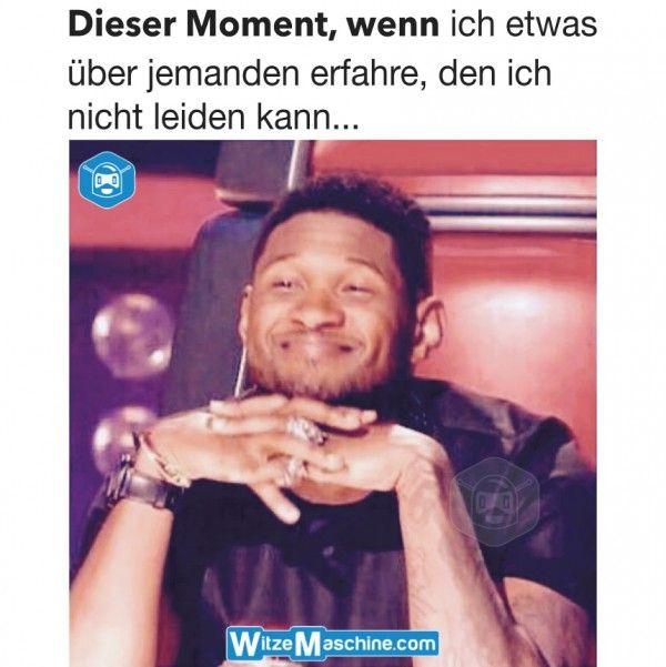 Dieser Moment, wenn ich etwas über jemanden erfahre, den ich nicht leiden kann - Usher Meme
