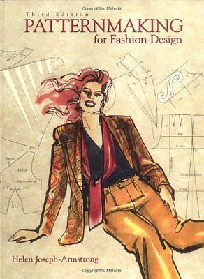 Patternmaking For Fashion Design by Helen Joseph Armstrong
