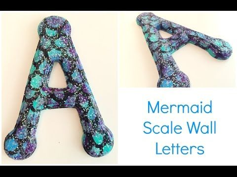 Mermaid Scale Glitter Letters♡ {Nursery DIY} ♡ Jessica Joaquin - YouTube