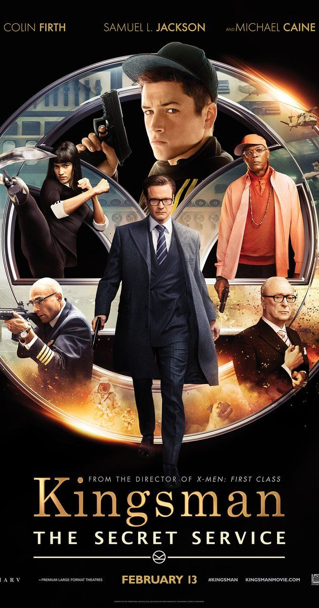 Directed by Matthew Vaughn.  With Colin Firth, Taron Egerton, Samuel L. Jackson, Michael Caine. A spy organization recruits an unrefined, but promising street kid into the agency's ultra-competitive training program, just as a global threat emerges from a twisted tech genius.