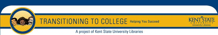 Home - Transitioning to College  - LibGuides at Kent State University