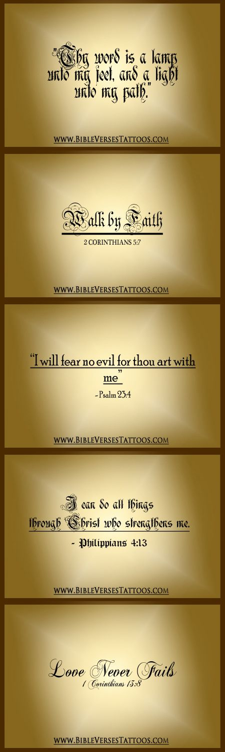 BIBLE VERSES TATTOOS. I am not one to get tattoos...bt if I did, this is right up my alley!
