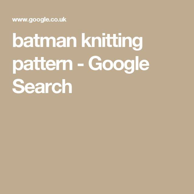 batman knitting pattern - Google Search