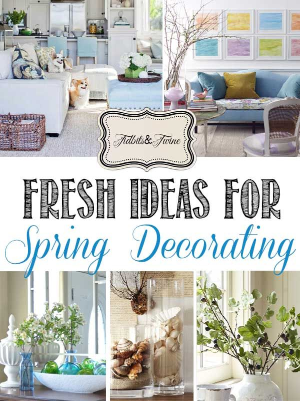 Seasons Of Home Easy Decorating Ideas For Spring: Fresh Ideas For Spring Decorating