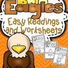 This Thematic Unit contains different sets of Printables including easy reading  passages with facts about Bald Eagles :  • What are bald eagles? •...