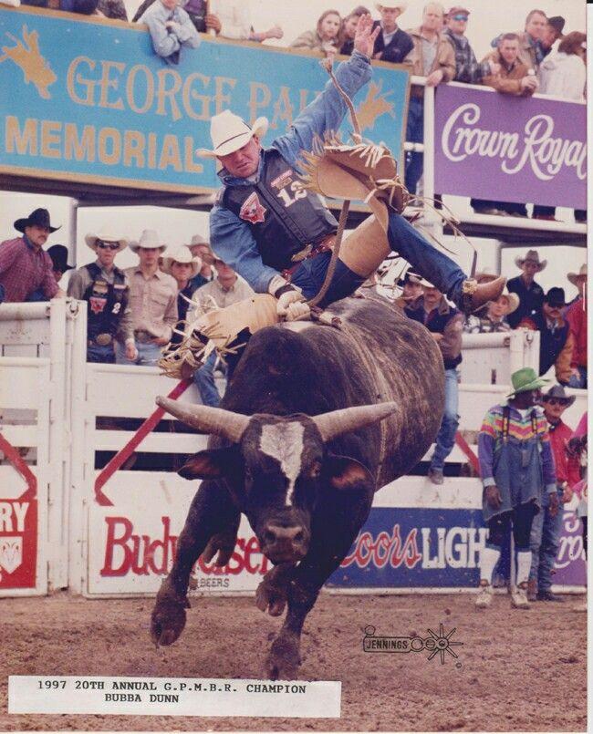 Bubba Dunn 1997 Champ George Paul Memorial Just Bull