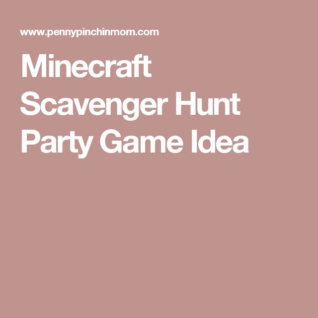 Minecraft Scavenger Hunt Party Game Idea