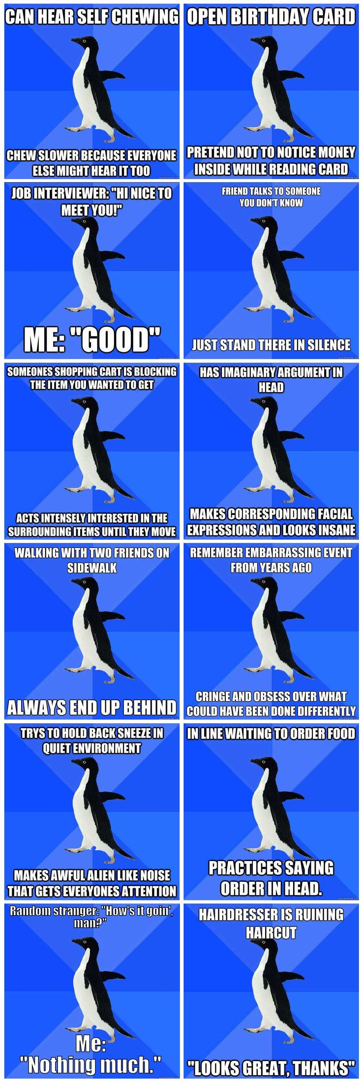 awkward penguin knows me so well. I literally do all of these