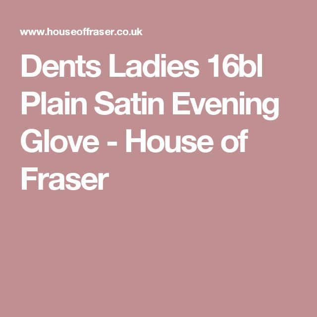Dents Ladies 16bl Plain Satin Evening Glove - House of Fraser
