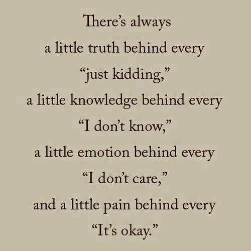There S Truth Behind Every Just Kidding