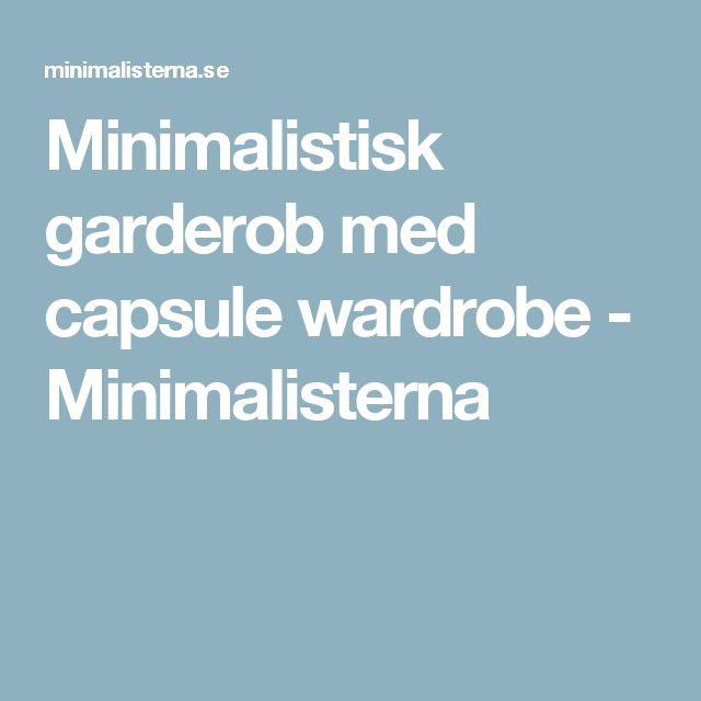 Minimalistisk garderob med capsule wardrobe - Minimalisterna