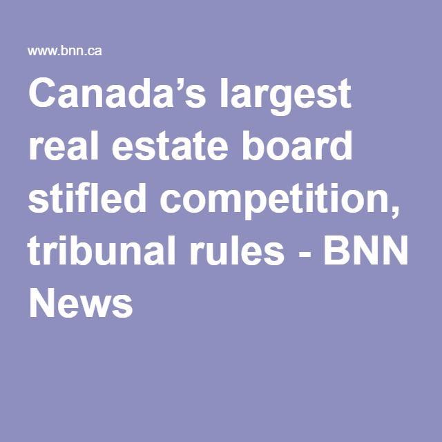 #WajidTeam #IndustryNews Canada's largest real estate board stifled competition, tribunal rules - BNN News