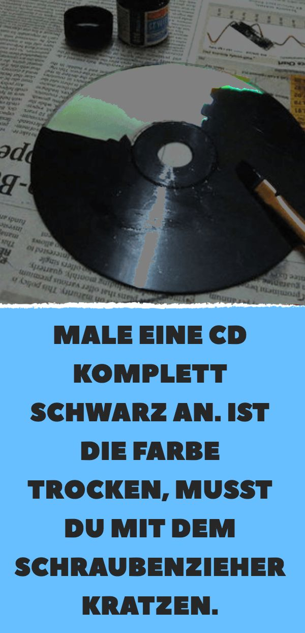 Male eine CD komplett schwarz an. Ist die Farbe tr…