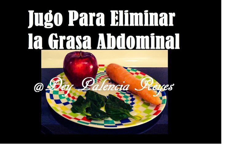 Jugo Para Eliminar La Grasa Abdominal - ayuda a tener un abdomen plano -...