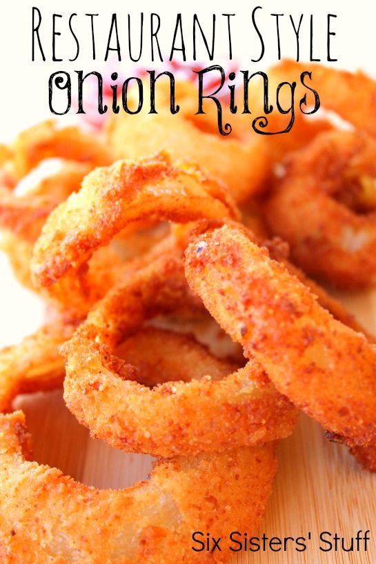 Six Sisters Restaurant Style Onion Rings Recipe.  These are our absolute favorite!