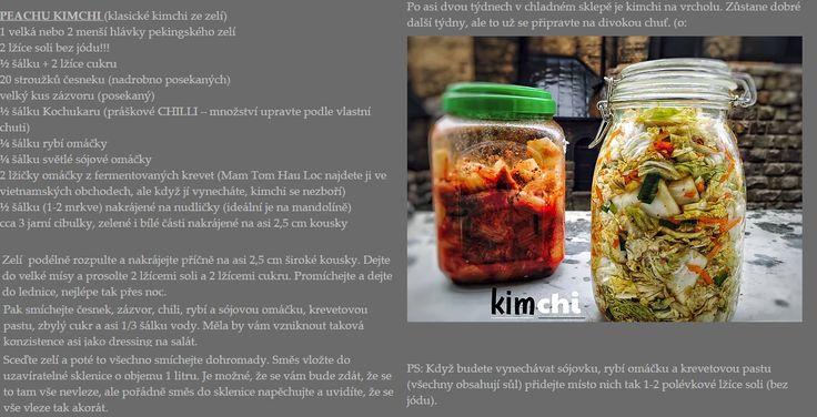 Kimčchi je korejské národní jídlo. Jde o pikantní křupavý salát připravený z nakládané a fermentované zeleniny a dalších ingrediencí. Nepodává se jako hlavní jídlo, ale v misce jako příloha ke každému jídlu dne.