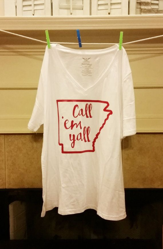 Arkansas Razorback shirt. Call 'em y'all! #wps #hogs   Etsy shop https://www.etsy.com/listing/458705306/call-em-yall-womens-razorback-t-shirt