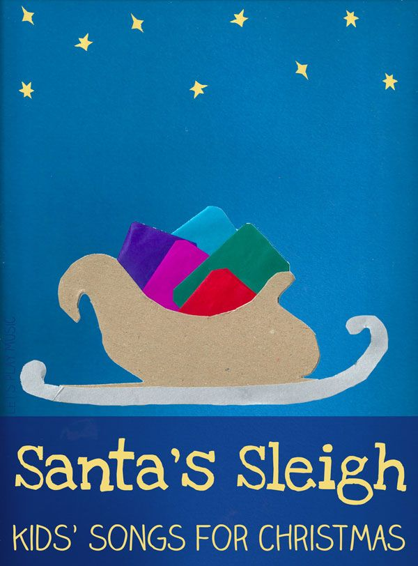 Santa's Sleigh - An easy action song about the magic of Christmas! Kids' Songs For Christmas - Let's Play Music