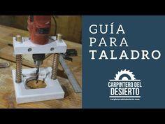 Guía para Taladro - YouTube