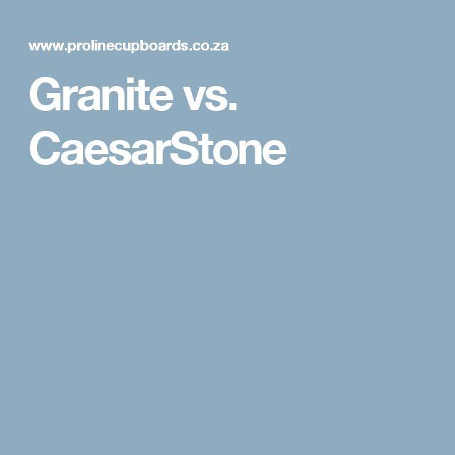 Granite vs. CaesarStone