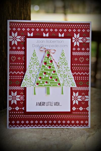 Stamps: Festival of Trees Paper: Whisper White, Trim the Tree DSP stack, Cherry Cobbler Ink: Cherry Cobbler, Garden Green Accessories: Tree Punch, bakers twine, dimensionals, glue dot Read more: http://www.splitcoaststampers.com/gallery/photo/2552812#ixzz3CA77ci1K