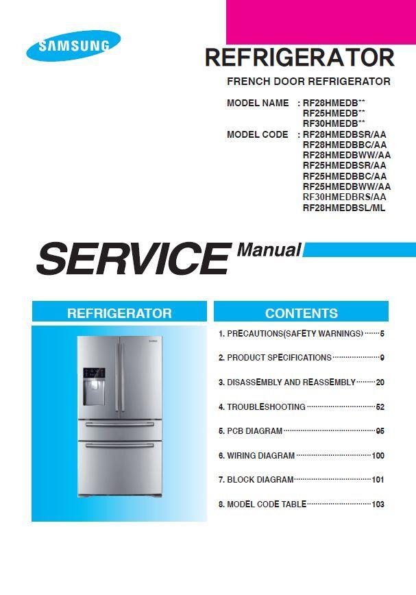 Samsung Rf28hmedbsr Rf28hmedbbc Rf28hmedbww Refrigerator Service Manual Refrigerator Service Refrigerator Models Manual