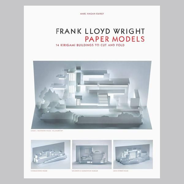 Frank Lloyd Wright Paper Models: 14 Kirigami Buildings To Cut And Fold.  Lego Architecture, Creative ...