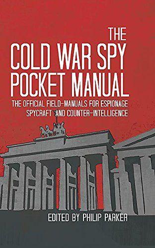 22 best wood design images on pinterest wood design logo google the cold war spy pocket manual the official field manuals for spycraft espionage fandeluxe Images