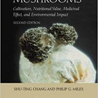 Mushrooms: Cultivation, Nutritional Value, Medicinal Effect, and Environmental Impact by Shu-Ting Chang, PDF 0849310431, topcookbox.com