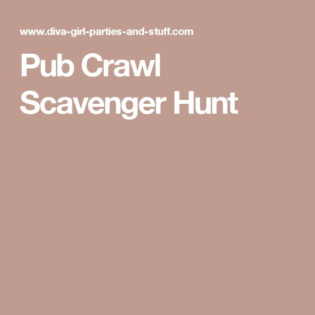 Pub Crawl Scavenger Hunt