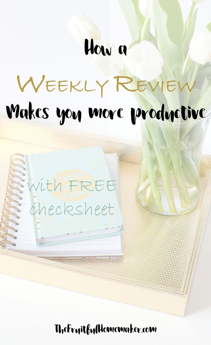 How a Weekly Review Makes you more productive. Find out how to conduct a weekly review and how it can make you more productive as a stay-at-home-mom or working mom. Includes FREE printable check sheet. Get your week planned and organized.