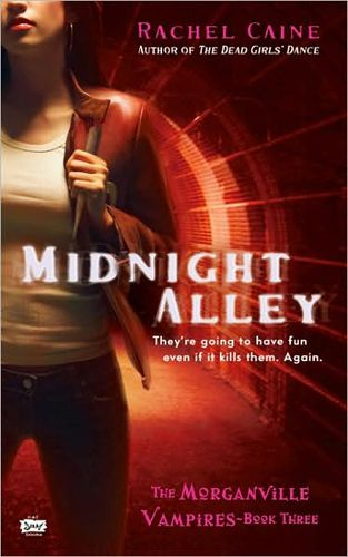 Midnight alley ,The Morganville Vampires novel by RACHEL CAINE
