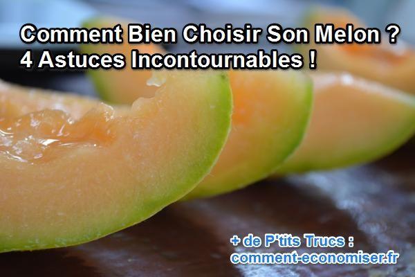 Le melon, c'est trop bon et c'est la saison ! Mais le choisir, ce n'est pas facile. Heureusement, ma grand-mère m'a confié ses 4 trucs imparables pour choisir un bon melon, frais, juteux et savoureux ! Voici mes 4 astuces pour choisir un bon melon à chaque coup !  Découvrez l'astuce ici : http://www.comment-economiser.fr/choisir-melon.html?utm_content=bufferc190b&utm_medium=social&utm_source=pinterest.com&utm_campaign=buffer