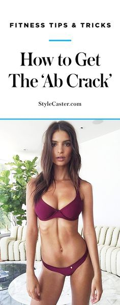 How to get the 'Ab Crack' | Workouts + fitness tips to get Emily Ratajkowski's abs | @stylecaster
