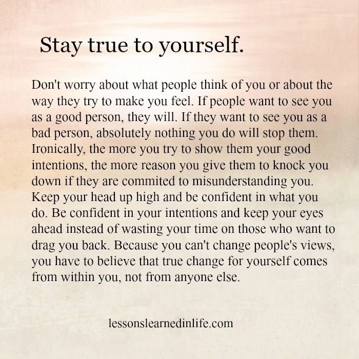 Be True To Yourself Quotes Pic Be Yourself Quotes Lessons Learned In Life Words