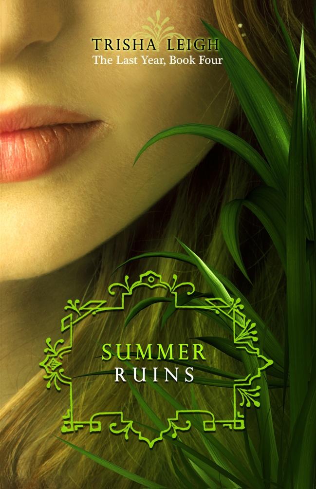 Summer Ruins – Trisha Leigh