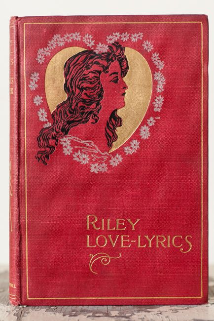 ice love poetry book written by James Whitcomb Riley. Hoosier pictures by Will B. Dyer. Published by Bobbs-Merrill, Indianapolis, 1905. 191 pages. Many illustrated from photos. Reissue from original publish date 1883..