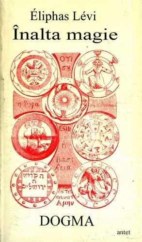 Eliphas Levi - Înalta magie - Dogma