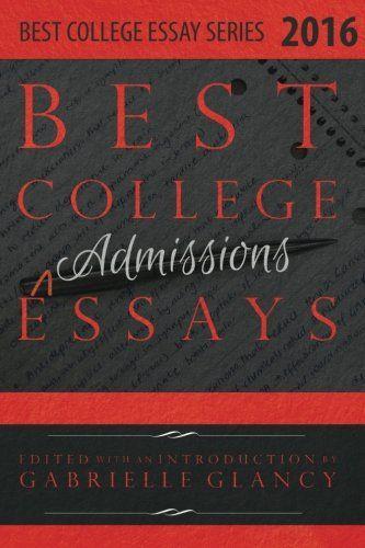 Les 25 meilleures idées de la catégorie College admission essay - college essays