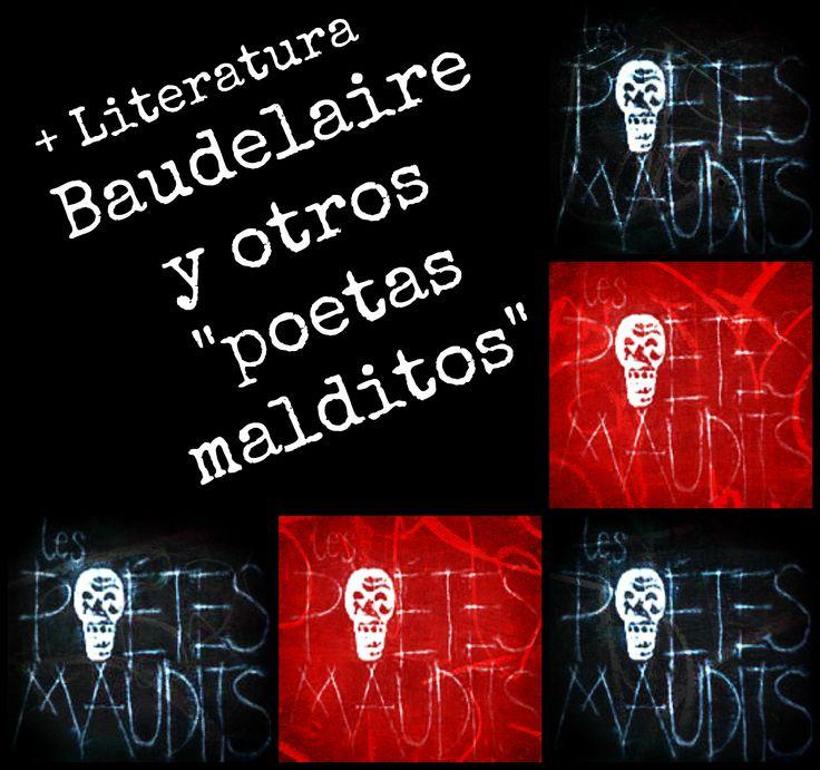 """En este tablero os presentamos a Baudelaire y otros """"poetas malditos"""" como: Arthur Rimbaud, Paul Verlaine, Stéphane Mallarmé, Gérard de Nerval, John Keats,  Edgar Allan Poe, Allen Ginsberg y más recientemente el ya fallecido Leopoldo Mª.Panero."""