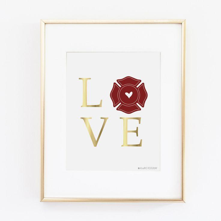Firefighter Gift | Firefighter Love Printable Art| Firefighter Wife | Firefighter Girlfriend| Firefighter Wedding | Gift For Fireman |Shield