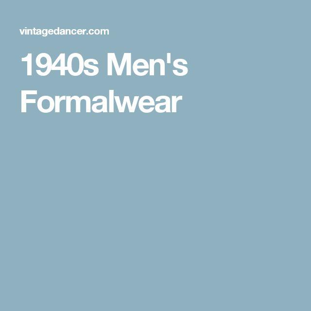 1940s Men's Formalwear