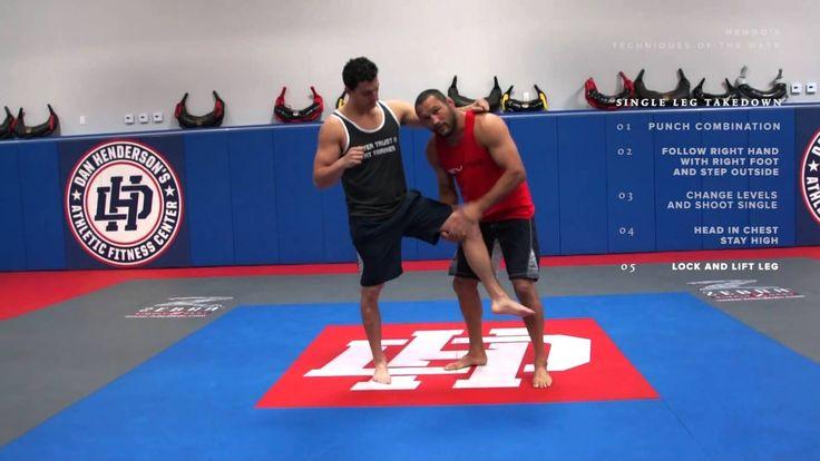 Dan Henderson MMA Techniques of the Week Single Leg Takedown Right vs Ri...