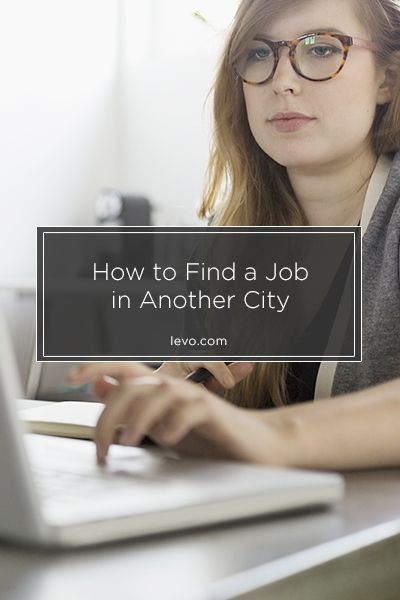 A Great Article About The Steps To Finding A Job In Another City. *repinned