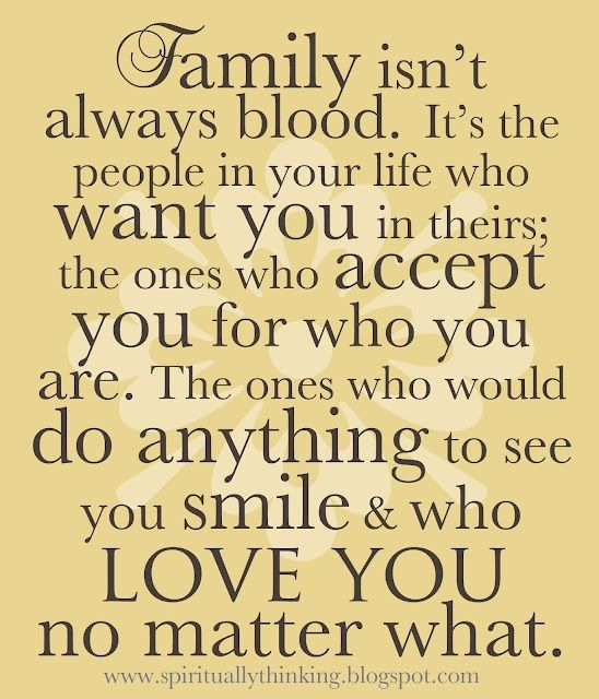 Family Isn T Always Blood Blood Isn T Always Family Quotes