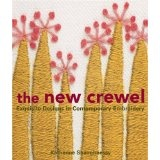 The New Crewel: Exquisite Designs in Contemporary Embroidery (Paperback)By Katherine Shaughnessy