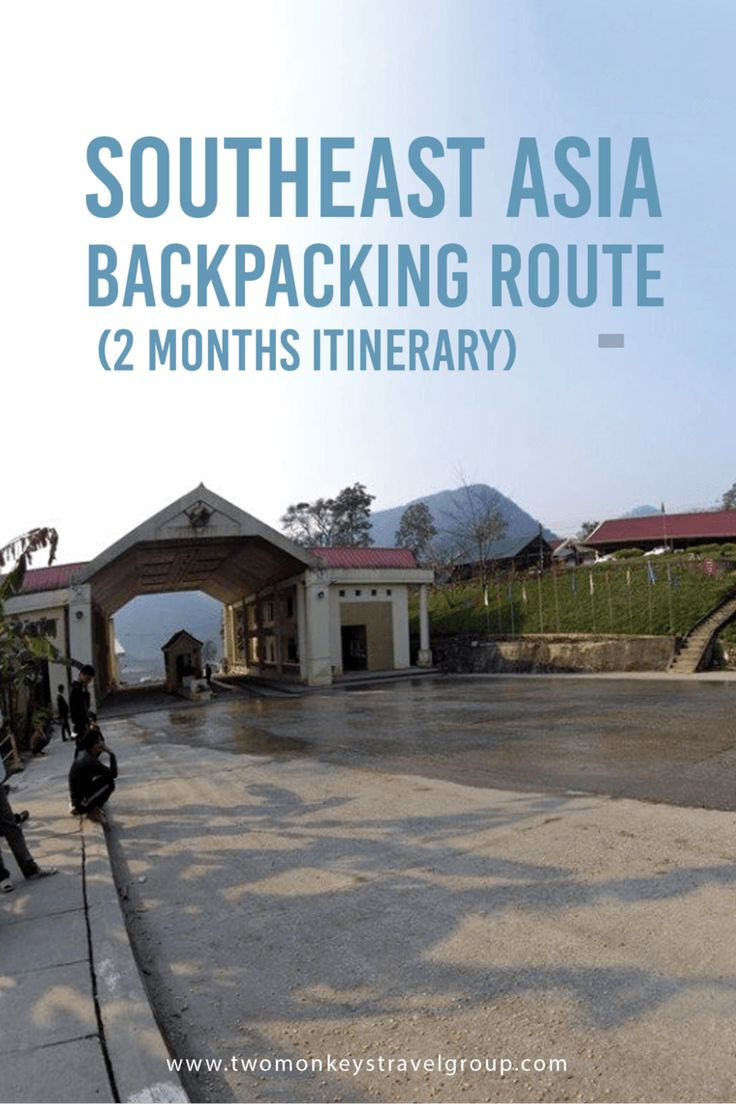 South East Asia Backpacking Route (2 months itinerary) I was initially planning to update my blog from time to time but it's way impossible to do it while traveling especially when you're always on the go and having a great time! Also, I was planning to be a low-cost typical Asian backpacker but ended up spending way more than my budget since I've been hanging out with mostly Europeans who find Asia very cheap- but no regrets, I really had a blast and still having a blast!