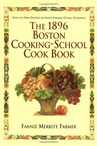 1896 Boston Cooking-School Cookbook | Kitchenwarecide Store