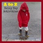 A to Z Rainy Day Activities
